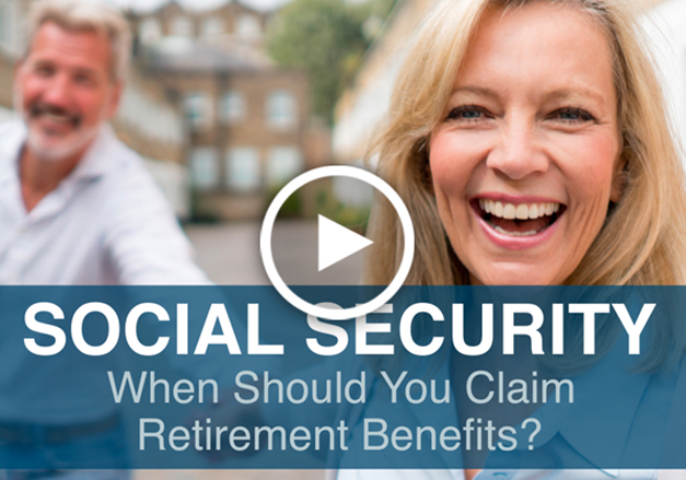 Social Security - When Should You Claim Retirement Benefits?
